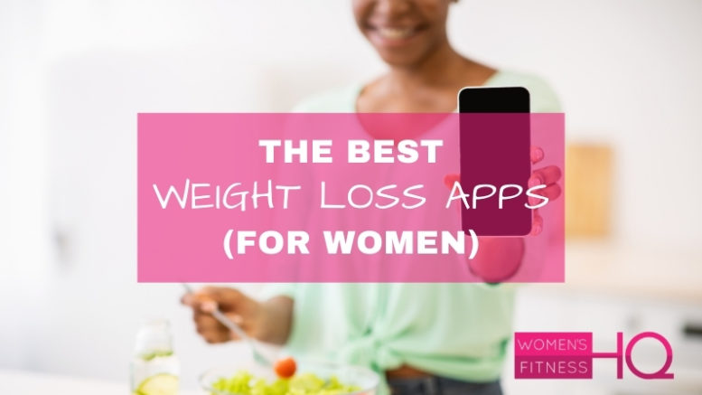 best weight loss apps for women